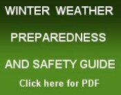 click here for the Winter weather preparedness and safety guide